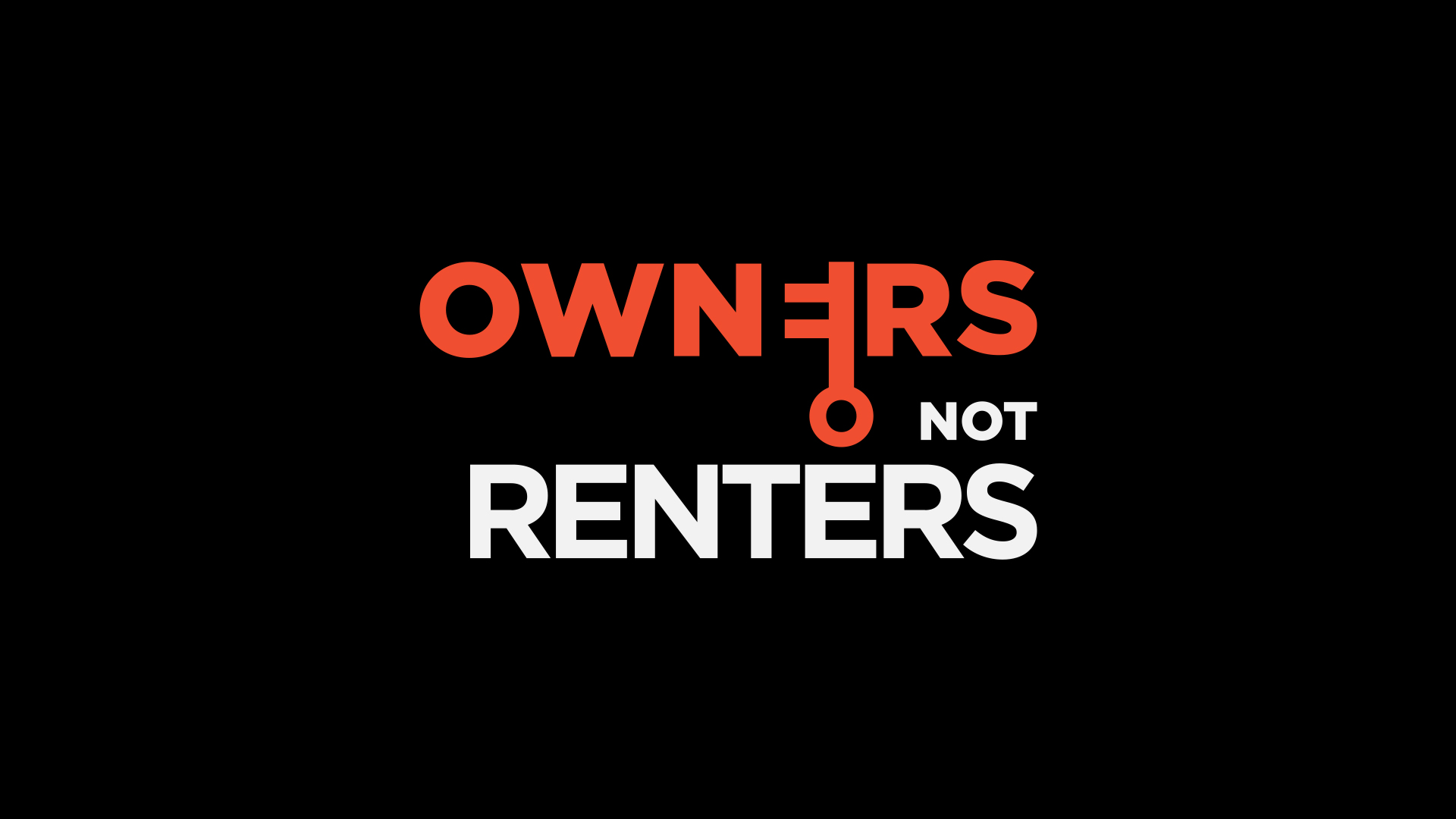 Owners not Renters